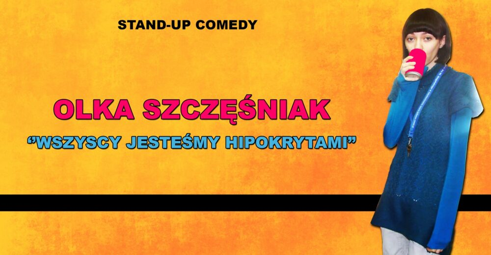 Olka Szczęśniak - plakat