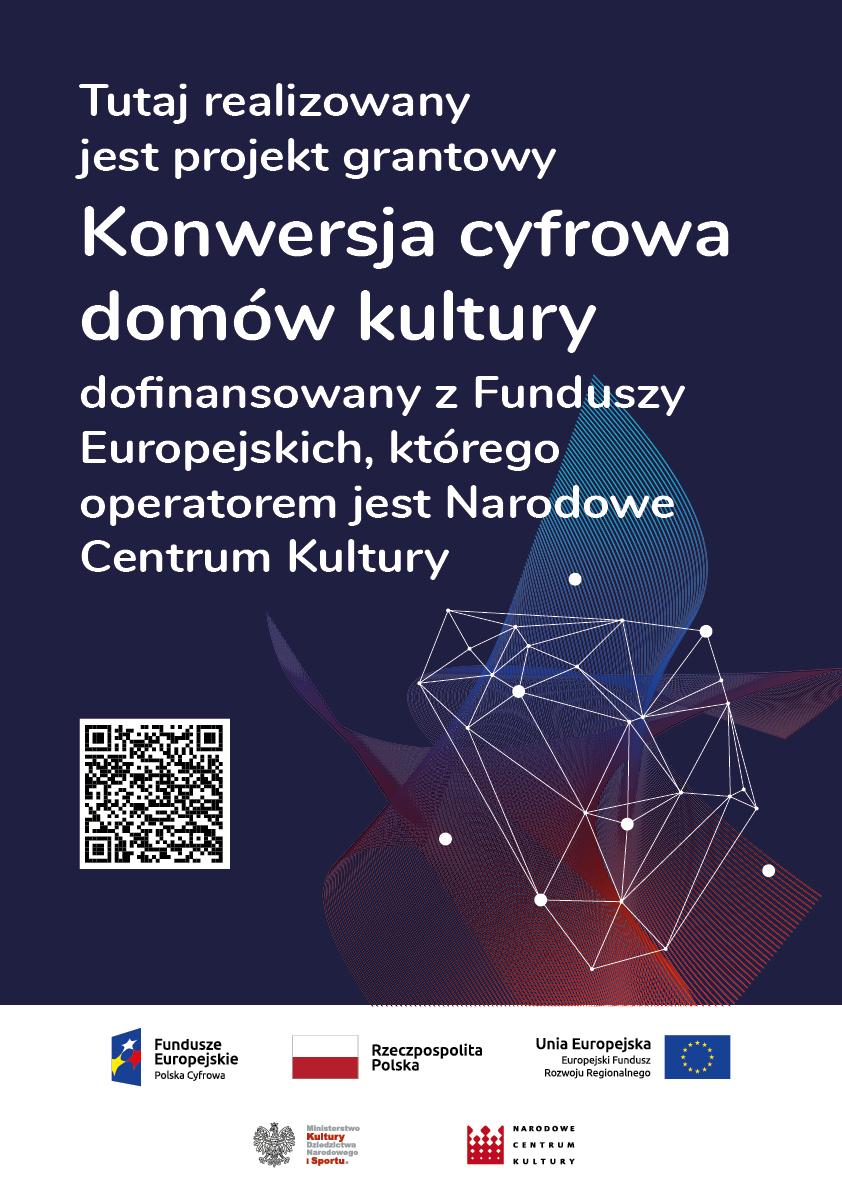 plakat informacyjny o projekcie cyfrowej konwersji domów kultury